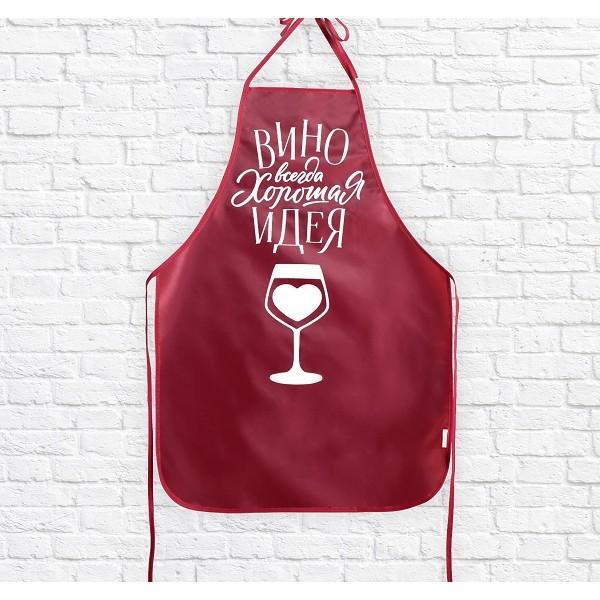 """Кухонный фартук """"Вино всегда хорошая идея"""""""